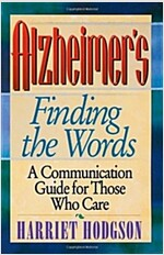 Alzheimer's: Finding the Words (Paperback)