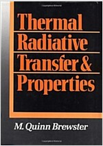 Thermal Radiative Transfer and Properties (Hardcover)