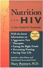 Nutrition and HIV: A New Model for Treatment (Paperback, 2, Revised)