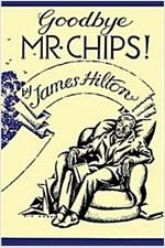 Good-Bye, Mr. Chips (Paperback)