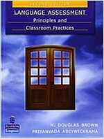 Language Assessment: Principles and Classroom Practices (Paperback, 2)
