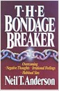 [중고] The Bondage Breaker: Overcoming Negative Thoughts, Irrational Feelings, Habitual Sins (Paperback, Adult)