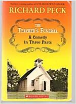 The Teacher`S Funeral A Comedy