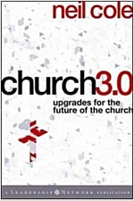 Church 3.0 : Upgrades for the Future of the Church (Hardcover)