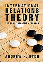 International Relations Theory : The Game-Theoretic Approach (Paperback)