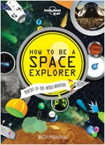 How to be a Space Explorer (Hardcover)