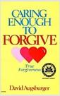[중고] Caring Enough to Forgive: True Forgiveness (Paperback, As stated, 3rd printing dated 1982)