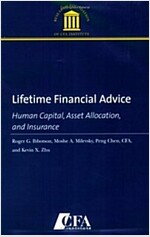 Lifetime Financial Advice: Human Capital, Asset Allocation, and Insurance (Perfect Paperback)