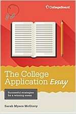 The College Application Essay (Paperback, 6)