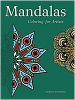 Mandalas: Coloring for Artists (Paperback)