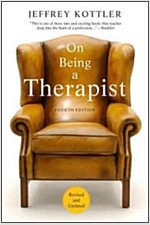 On Being a Therapist (Paperback, 4 Rev ed)