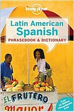 Lonely Planet Latin American Spanish Phrasebook & Dictionary (Paperback, 7, Revised)