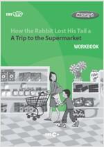[중고] [EBS 초등영어] EBS 초목달 How the Rabbit Lost His Tail & A Trip To the Supermarket : Mercury 1-2 (Workbook)