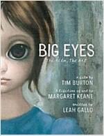 Big Eyes : The Film, the Art (Hardcover)