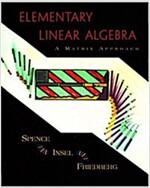 Elementary Linear Algebra: A Matrix Approach (Paperback)