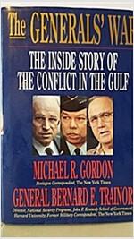 [중고] The Generals' War: The Inside Story of the Conflict in the Gulf (Hardcover, 1st)