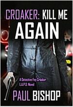 [중고] Kill Me Again (Paperback, First Edition)
