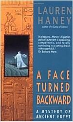 [중고] A Face Turned Backward: A Mystery of Ancient Egypt (Lieutenant Bak) (Mass Market Paperback)