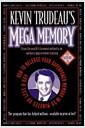 [중고] Kevin Trudeau's Mega Memory: How To Release Your Superpower Memory In 30 Minutes Or Less A Day (Hardcover)