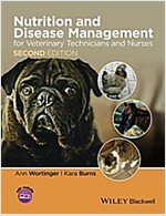 Nutrition and Disease Management for Veterinary Technicians and Nurses (Paperback, 2, Revised)