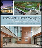Modern Clinic Design: Strategies for an Era of Change (Hardcover)