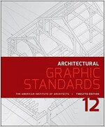 Architectural Graphic Standards (Hardcover, 12)