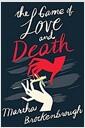 [중고] The Game of Love and Death (Hardcover)
