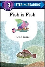 Fish Is Fish (Paperback)
