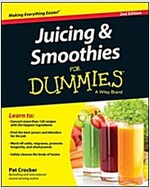 Juicing and Smoothies for Dummies (Paperback, 2, Revised)