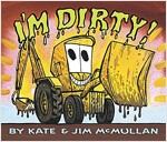 I'm Dirty! Board Book (Board Books)
