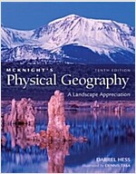 McKnight's Physical Geography: A Landscape Appreciation [With Access Code] (Hardcover, 10th)