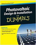 Photovoltaic Design and Installation For Dummies (Paperback)