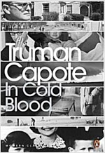 In Cold Blood : A True Account of a Multiple Murder and its Consequences (Paperback)