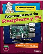 Adventures in Raspberry Pi (Paperback, 2, Revised)