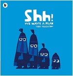 Shh! We Have a Plan (Paperback)