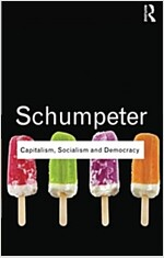 Capitalism, Socialism and Democracy (Paperback, 1st)