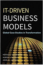 IT-Driven Business Models : Global Case Studies in Transformation (Hardcover)