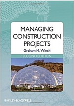 Managing Construction Projects 2E (Paperback, 2 Revised edition)