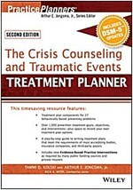 The Crisis Counseling and Traumatic Events Treatment Planner, with Dsm-5 Updates, 2nd Edition (Paperback, 2, Revised)