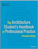 The Architecture Student's Handbook of Professional Practice (Paperback, 15, Revised)