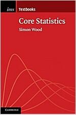 Core Statistics (Paperback)