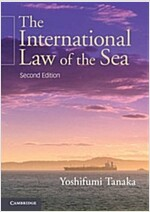 The International Law of the Sea (Paperback, 2 Revised edition)