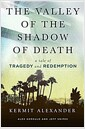 [중고] The Valley of the Shadow of Death: A Tale of Tragedy and Redemption (Hardcover)