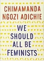 We Should All Be Feminists (Paperback, Reprint)