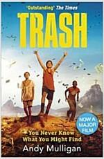 Trash (Paperback, Film Tie-In)