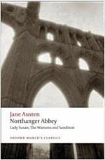 Northanger Abbey, Lady Susan, The Watsons, Sanditon (Paperback)
