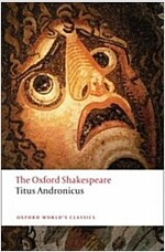 Titus Andronicus: The Oxford Shakespeare (Paperback)