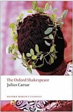 Julius Caesar: The Oxford Shakespeare (Paperback)