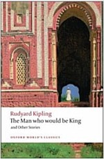 The Man Who Would be King : and Other Stories (Paperback)