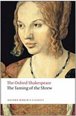 Taming of the Shrew: The Oxford Shakespeare (Paperback)